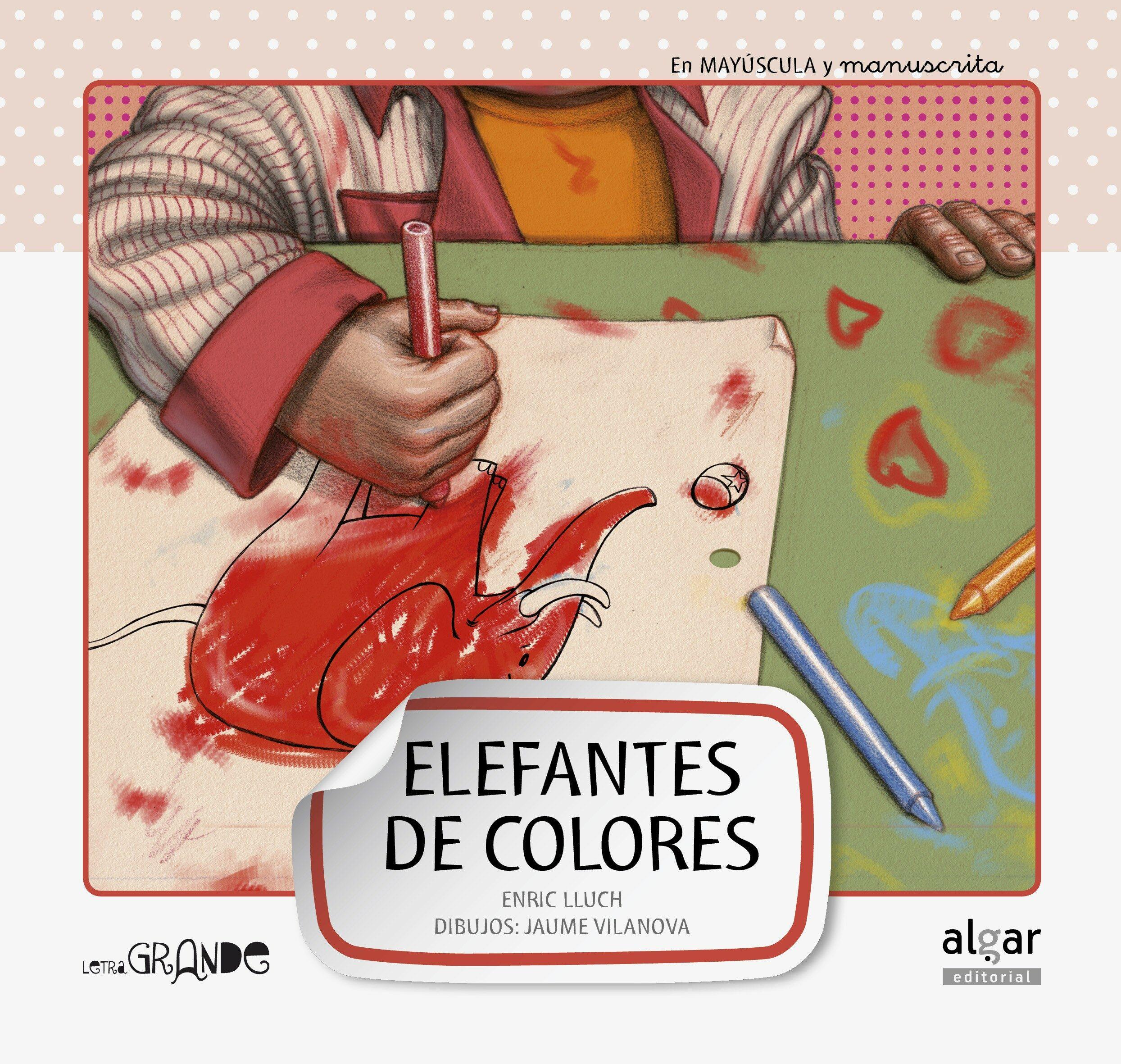 ELEFANTE DE COLORES (DOBLE TEXTO) (LETRA GRANDE 6) | ENRIC LLUCH ...