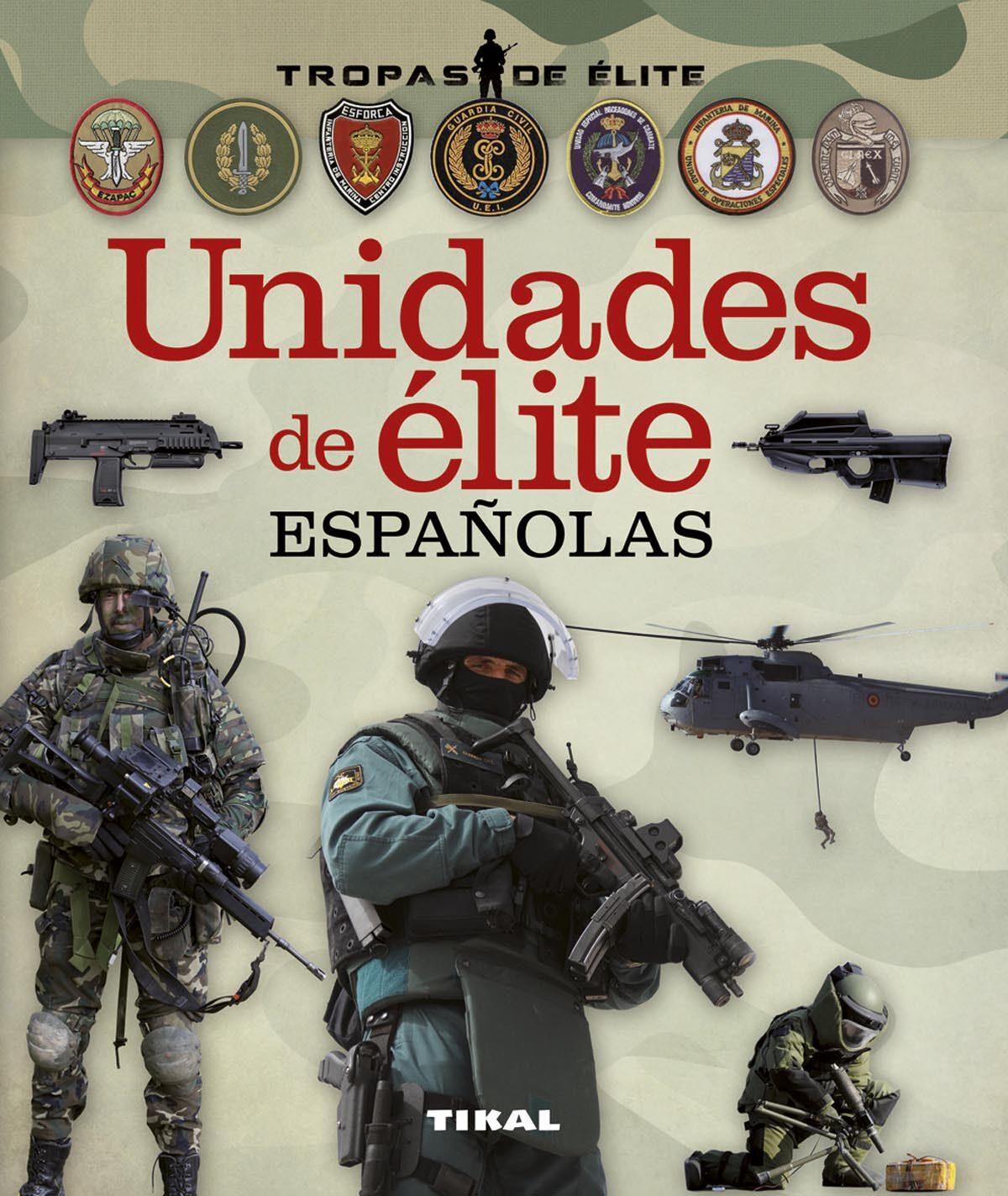 Unidades De Élite Españolas por Antonio Gonzalez Clavero