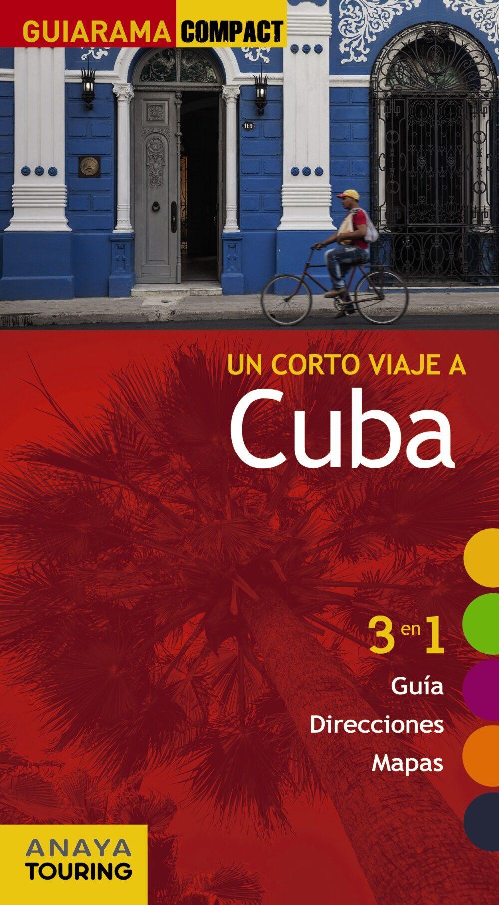 Un Corto Viaje A Cuba 2017 (guiarama Compact) por Isabel Urueña Cuadrado