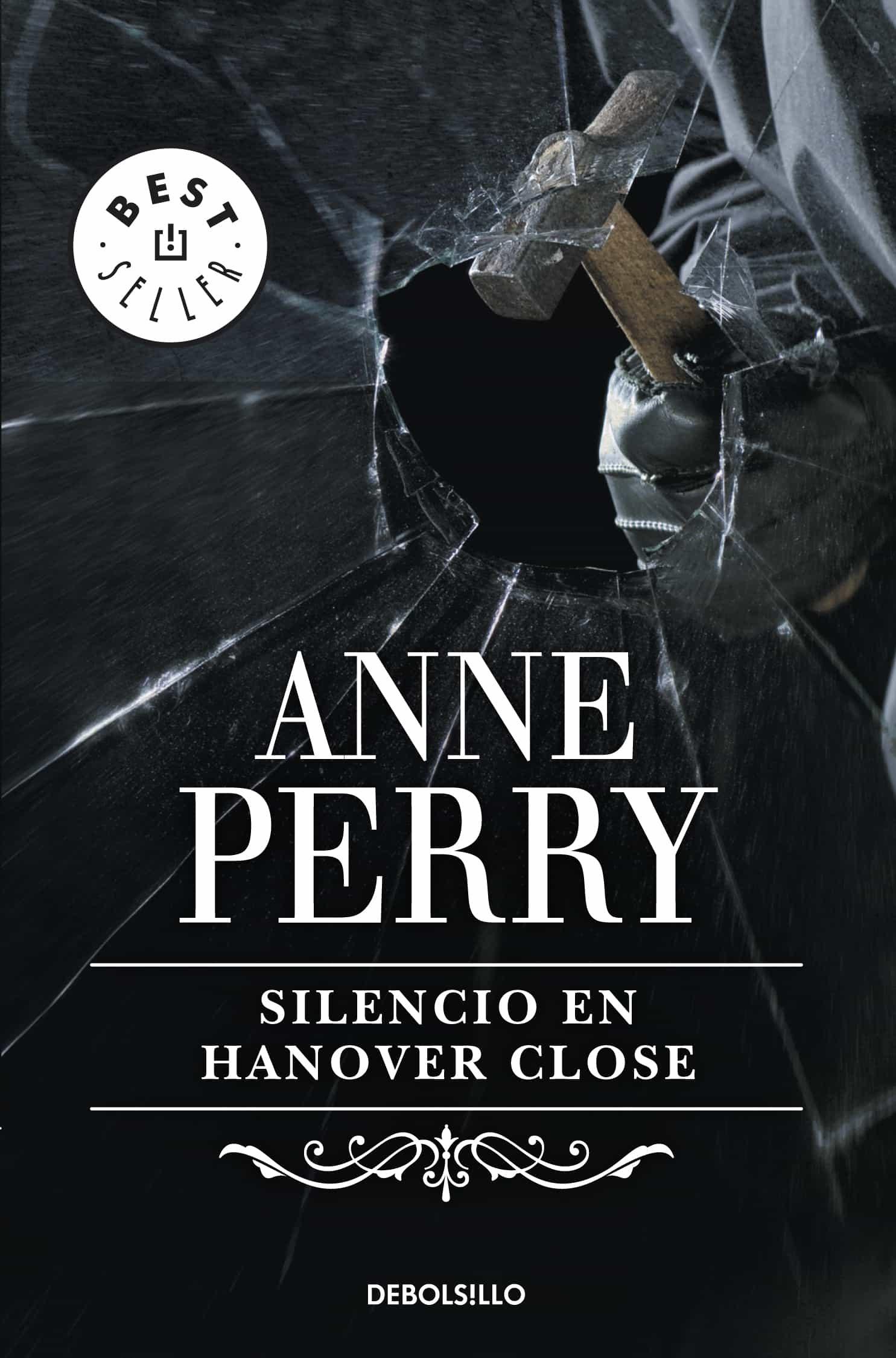 Silencio En Hanover Close (inspector Thomas Pitt 9)   por Anne Perry