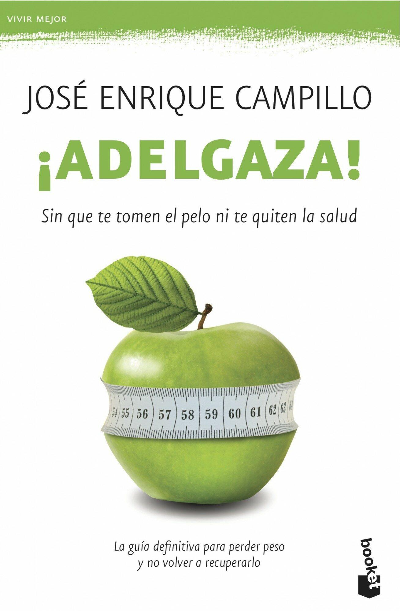 ¡adelgaza!-jose enrique campillo-9788499982755