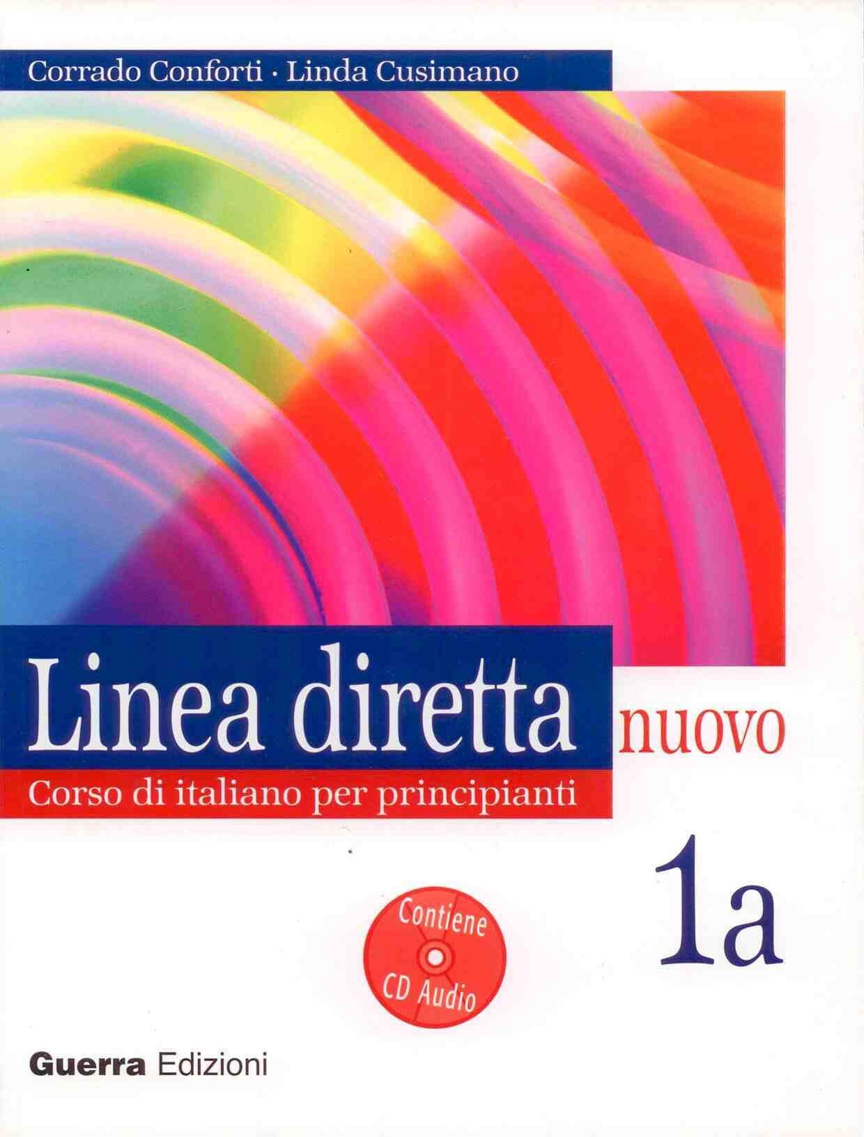 Linea Diretta Nuovo: Corso Di Italiano Per Principianti 1a (inclu Ye Cd-rom) por Corrado Conforti;                                                                                    Linda Cusimano epub