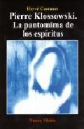 Pierre Klossowski: La Pantomima De Los Espíritus por Hervé Castanet