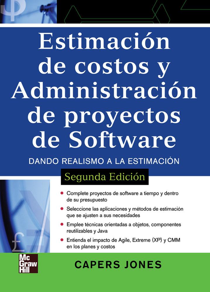 estimacion de costos y administracion de proyectos de software (2 ª ed.)-capers jones-9789701067055