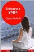 Acercarse A Yoga por Redondo Silvana epub