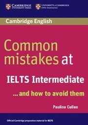 Common Mistakes At Ielts ... And How To Avoid Them (intermediate) por Pauline Cullen epub