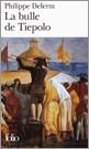 La Bulle De Tiepolo por Philippe Delerm Gratis