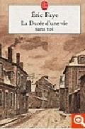 La Duree D Une Vie Sans Toi por Eric Faye Gratis