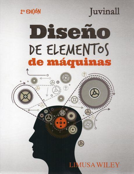 diseÑo de elementos de maquinas | robert c. juvinall | comprar