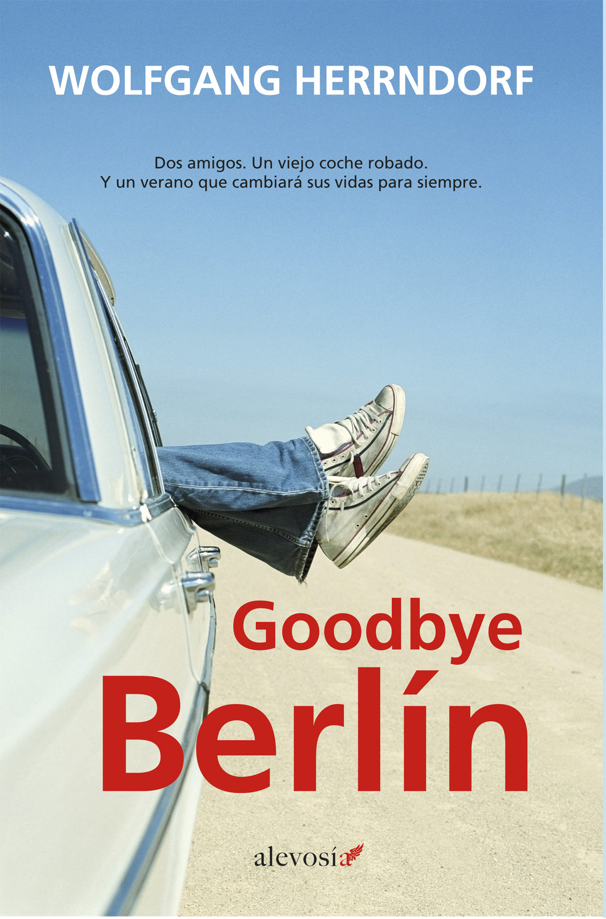 GOODBYE BERLIN   WOLFGANG HERRNDORF   Comprar libro