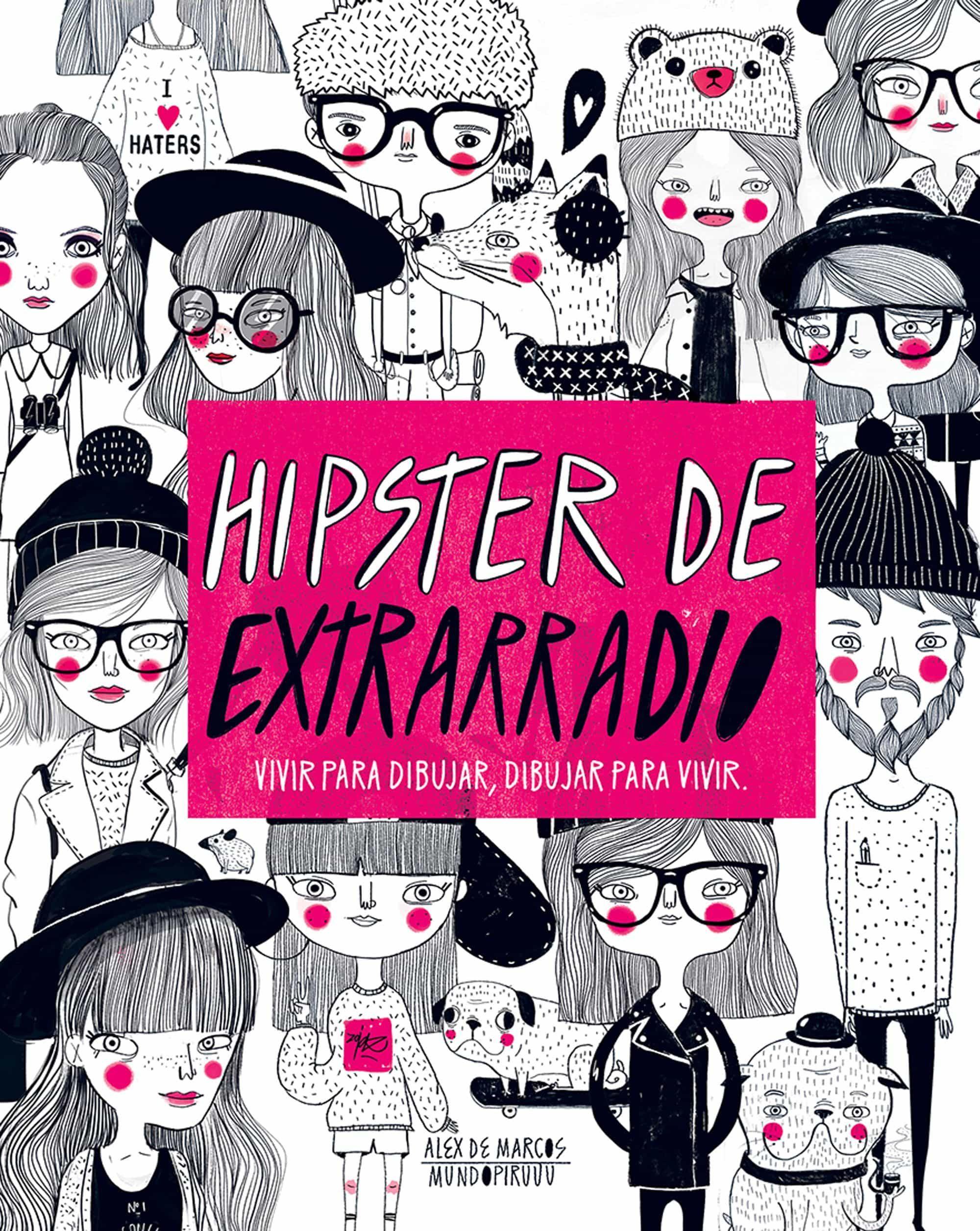 HIPSTERS DE EXTRARRADIO | ALEX DE MARCOS | Comprar libro 9788416489565