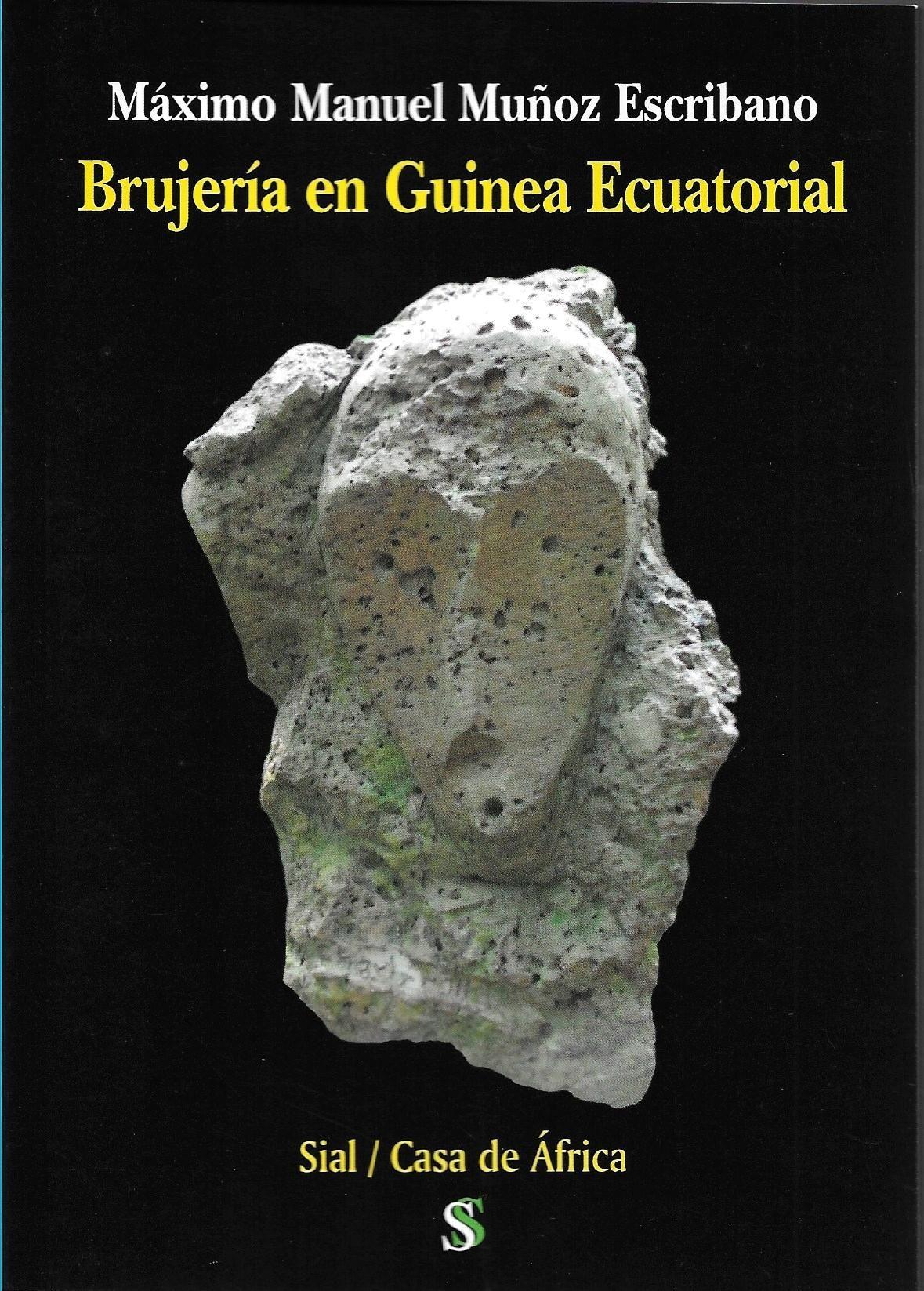 Brujeria En Guinea Ecuatorial por Maximo M. Muñoz Escribano