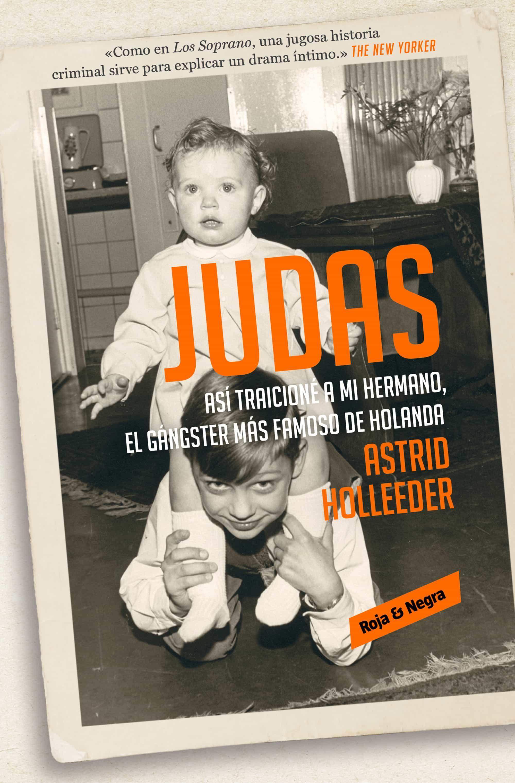 Judas   por Astrid Holleeder