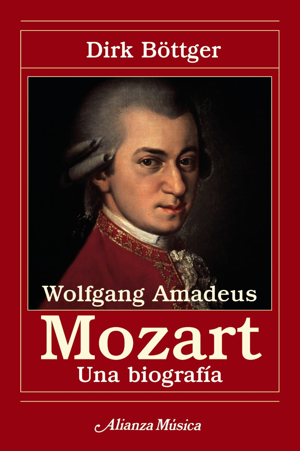 Wolfgang Amadeus Mozart: Una Biografia por Dirk Bötter