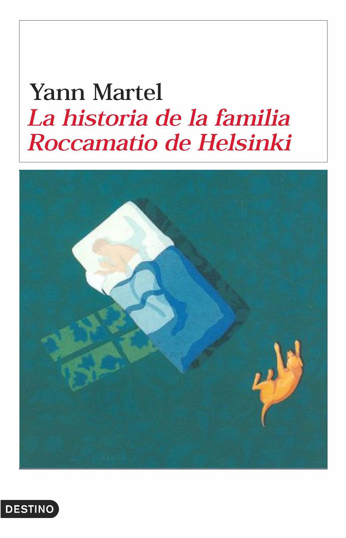 La Historia De La Familia Roccamatio De Helsinki por Yann Martel Gratis
