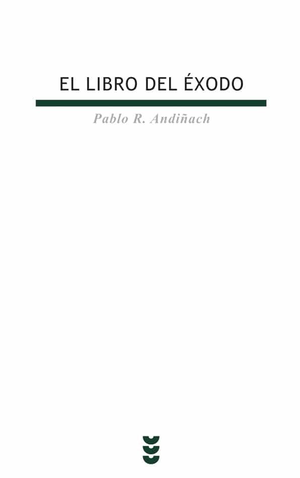 El Libro Del Exodo por Pablo R. Andiñach Gratis