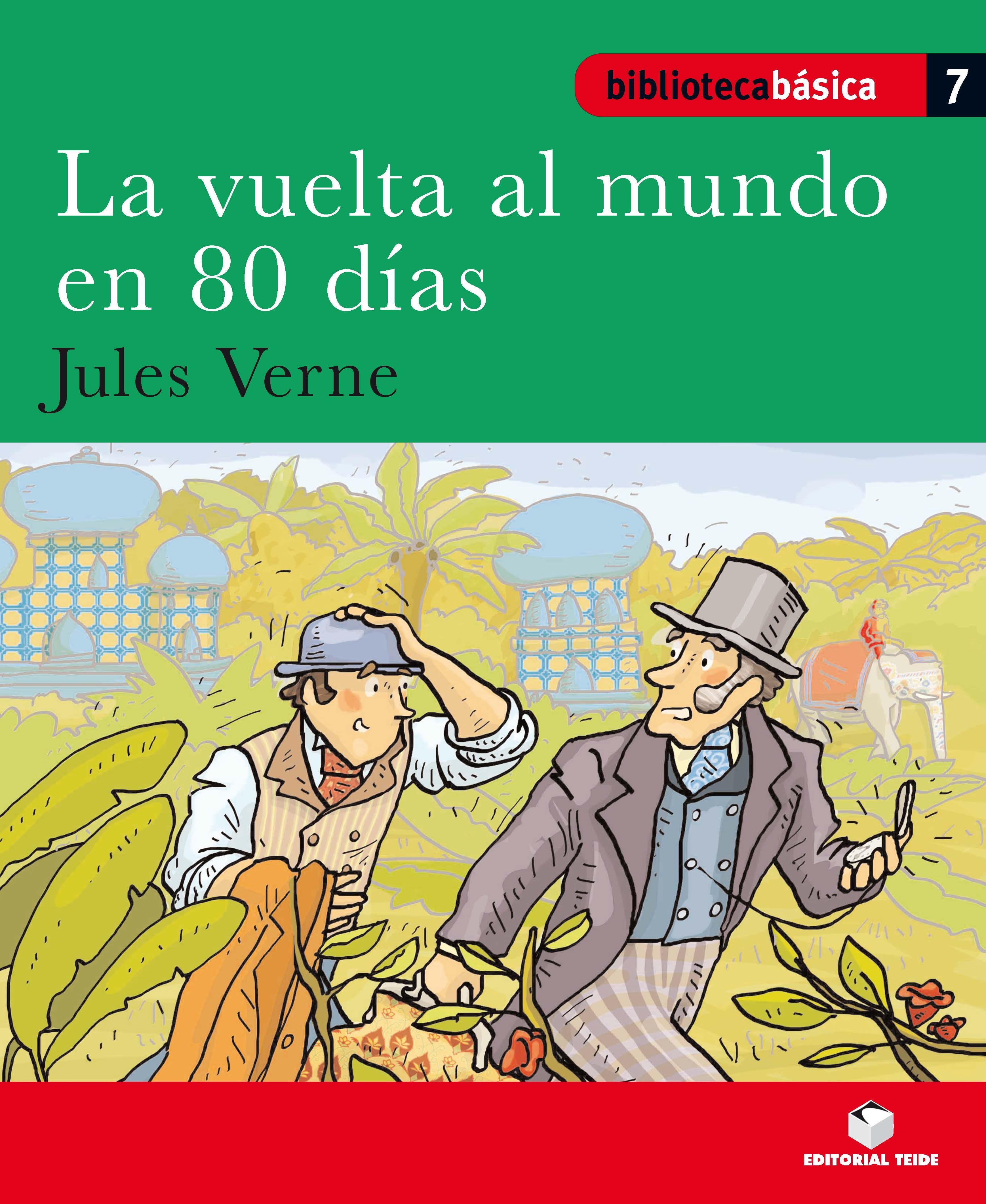La Vuelta Al Mundo En 80 Días : Biblioteca Básica por Julio Verne Gratis