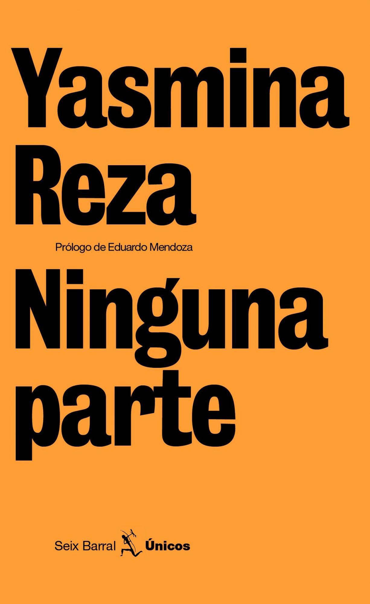 ninguna parte-yasmina reza-9788432243165