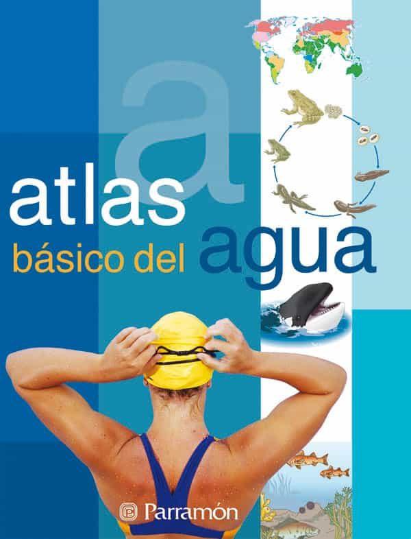 Atlas Basico Del Agua por Vv.aa.