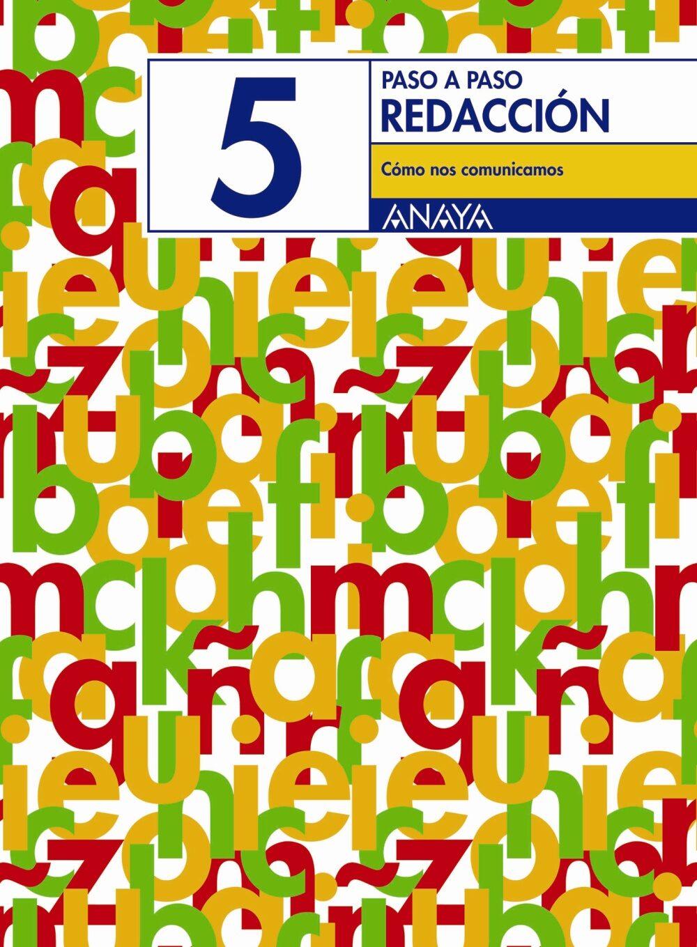 Redaccion 5. Como Nos Comunicamos (educacion Primaria, 4º) por Vv.aa.