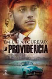 La Providencia por Emilio Aragon Foureaux