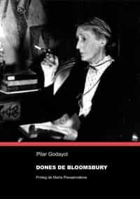 Dones De Bloomsbury por Pilar Godayol