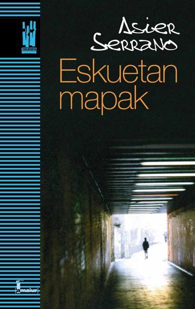 Eskuetan Mapak por Asier Serrano
