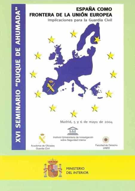 Xvi Seminario Duque De Ahumada. España Como Frontera De La Union Europea: Implicaciones Para La Guardia Civil por Vv.aa. epub