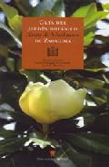 Guia Del Jardin Botanico Xavier Winthuysen De Zaragoza por Luis Moreno;                                                                                    Mariano Cester;                                                                                    Javier Delgado Echevarria epub