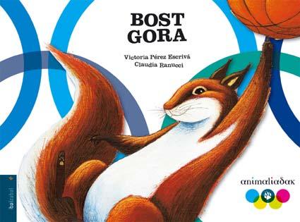 Bost Gora por Victoria Perez Escriva;                                                                                    Claudia Ranucci