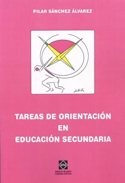 Tareas De Orientacion En Educacion Secundaria por Pilar Sanchez Alvarez epub