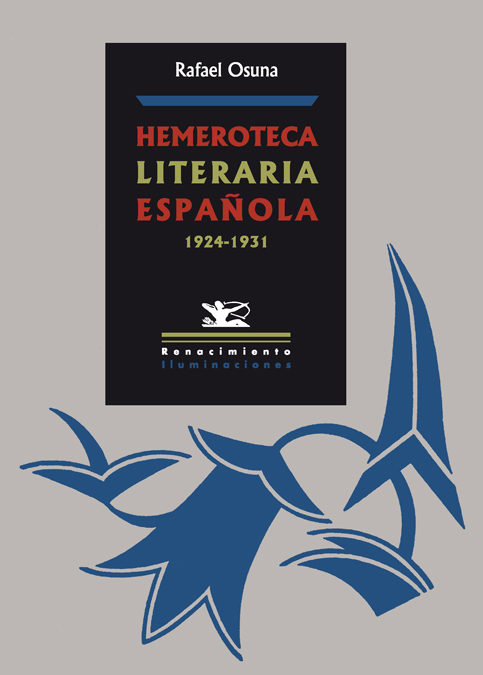 Hemeroteca Literaria Española 1924-1931 por Rafael Osuna