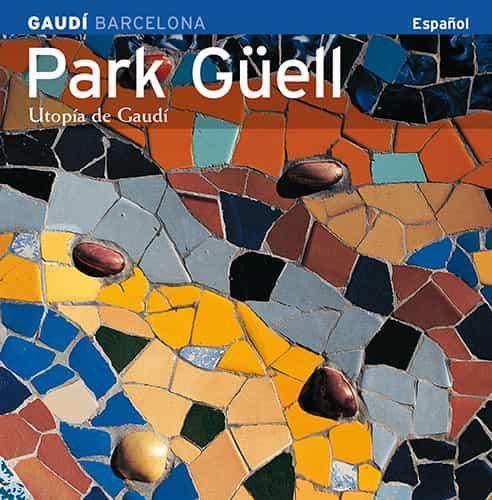Park Güell (serie 4) por Josep Mª Carandell;                                                                                                                                                                                                          Pere Vivas epub