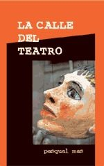 La Calle Del Teatro por Pasqual Mas epub