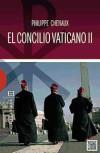 El Conciclio Vaticano Ii por Philippe Chenarux