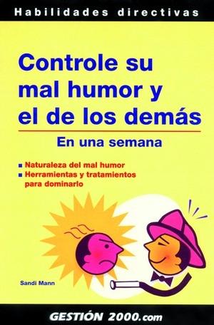 Controle Su Mal Humor Y El De Los Demas: En Una Semana por Sandi Mann