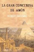 La Gran Concubina De Amon por Albert Salvado Gratis