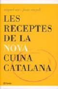 Les Receptes De La Nova Cuina Catalana por Miquel Sen;                                                                                    Joan Vinyoli Pladevall