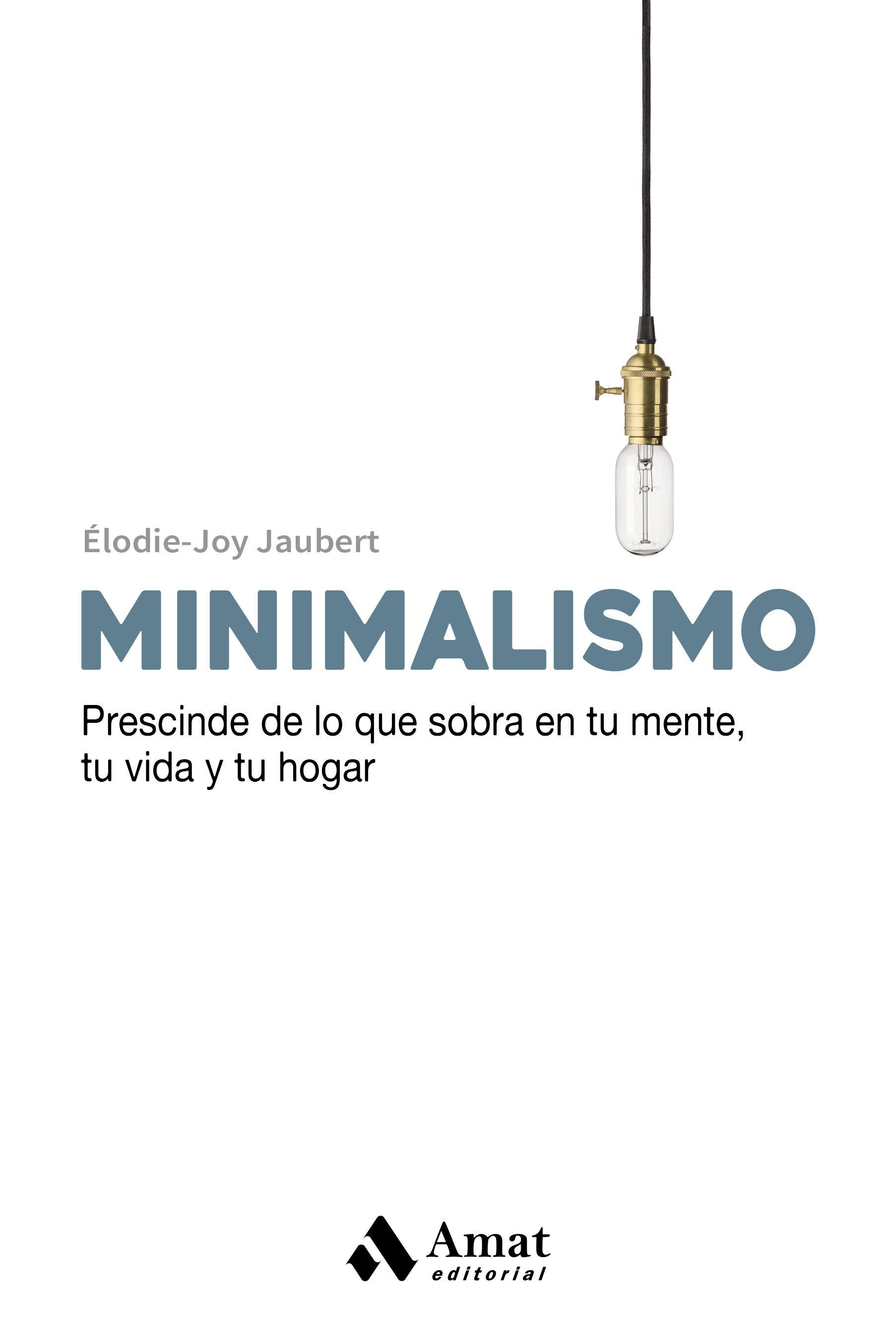 minimalismo-elodie joy jaubert-9788497359665