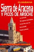 Sierra De Aracena Y Picos De Aroche 2007 por Luis Fernando Garcia Barron
