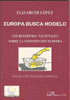 Europa Busca Modelo: Los Refrenda Nacionales Sobre La Constitucion Europea por Elizabeth Lopez Gratis