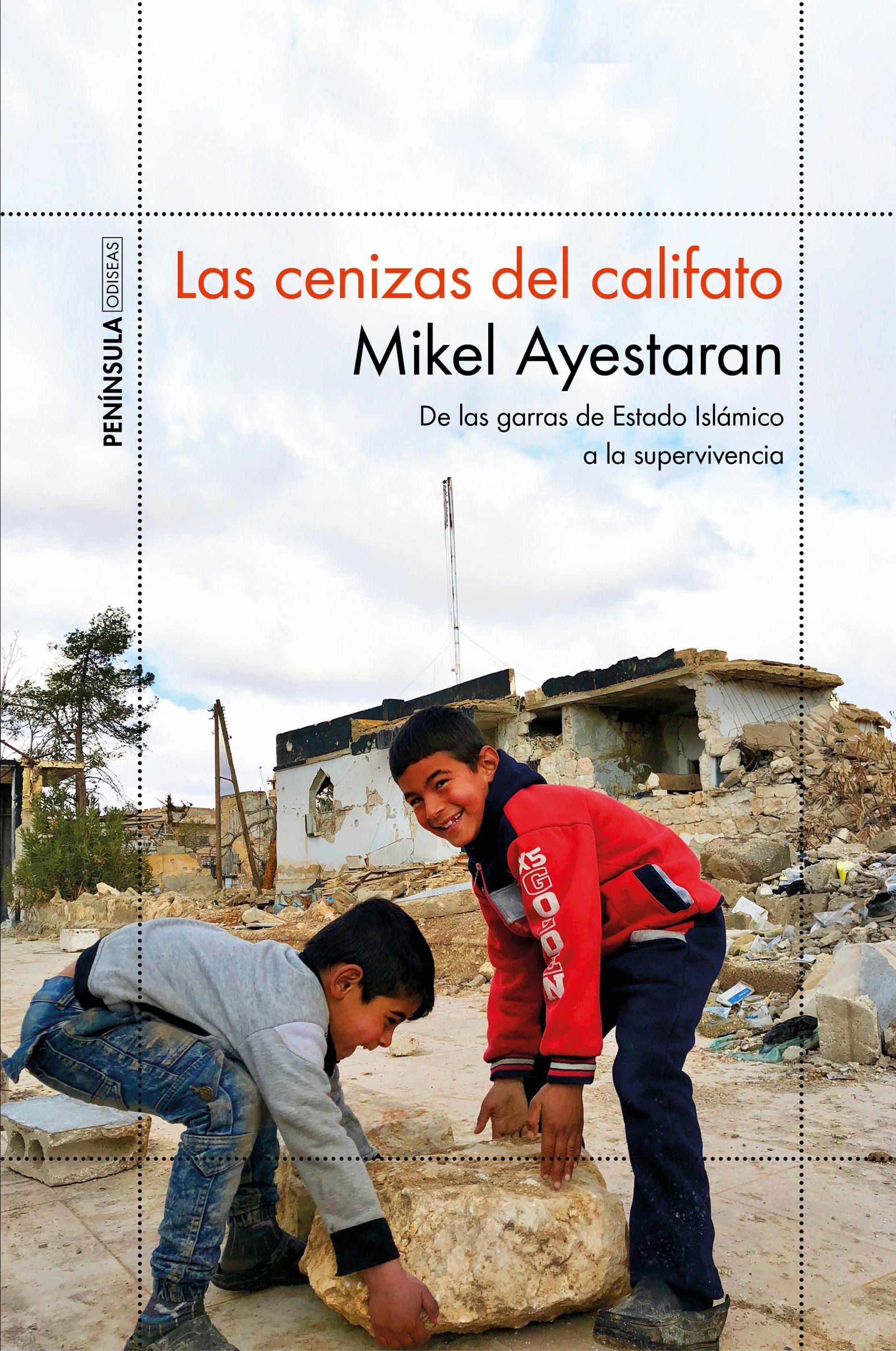 Las Cenizas Del Califato por Mikel Ayestaran
