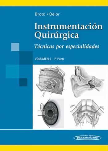 Instrumentacion Quirurgica (volumen 2, 1ª Parte). Tecnicas Por Es Pecialidades por Vv.aa. epub