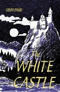 The White Castle por Orhan Pamuk