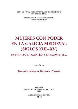 mujeres con poder en la galicia medieval (siglos xiii-xv). estudios, biografías y documentos (ebook)-eduardo pardo de guevara y valdes-9788400102975