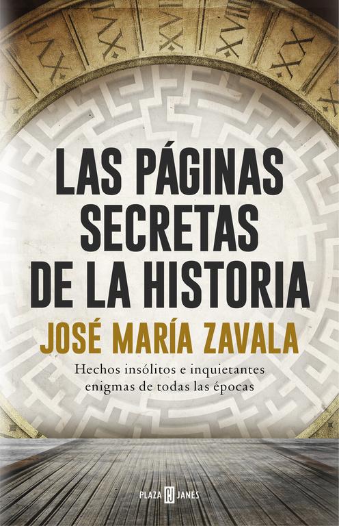las páginas secretas de la historia-jose maria zavala-9788401017575