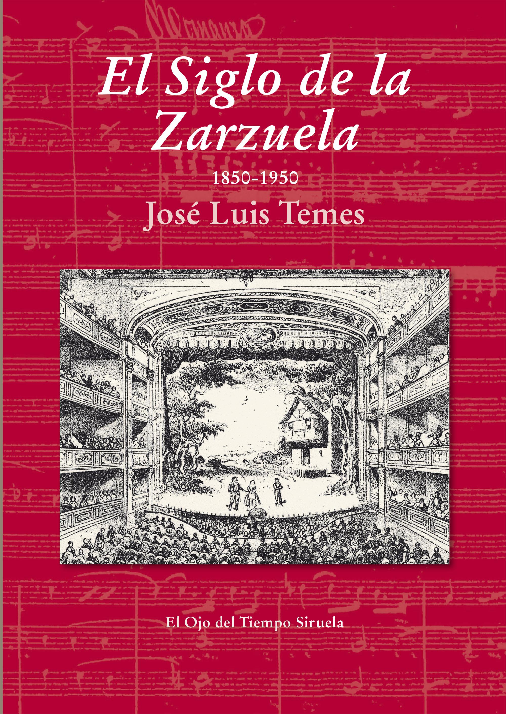 El Siglo De La Zarzuela   por Jose Luis Temes epub