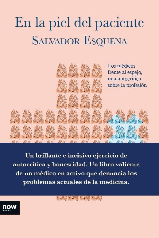 En La Piel Del Paciente por Salvador Esquena I Fernandez