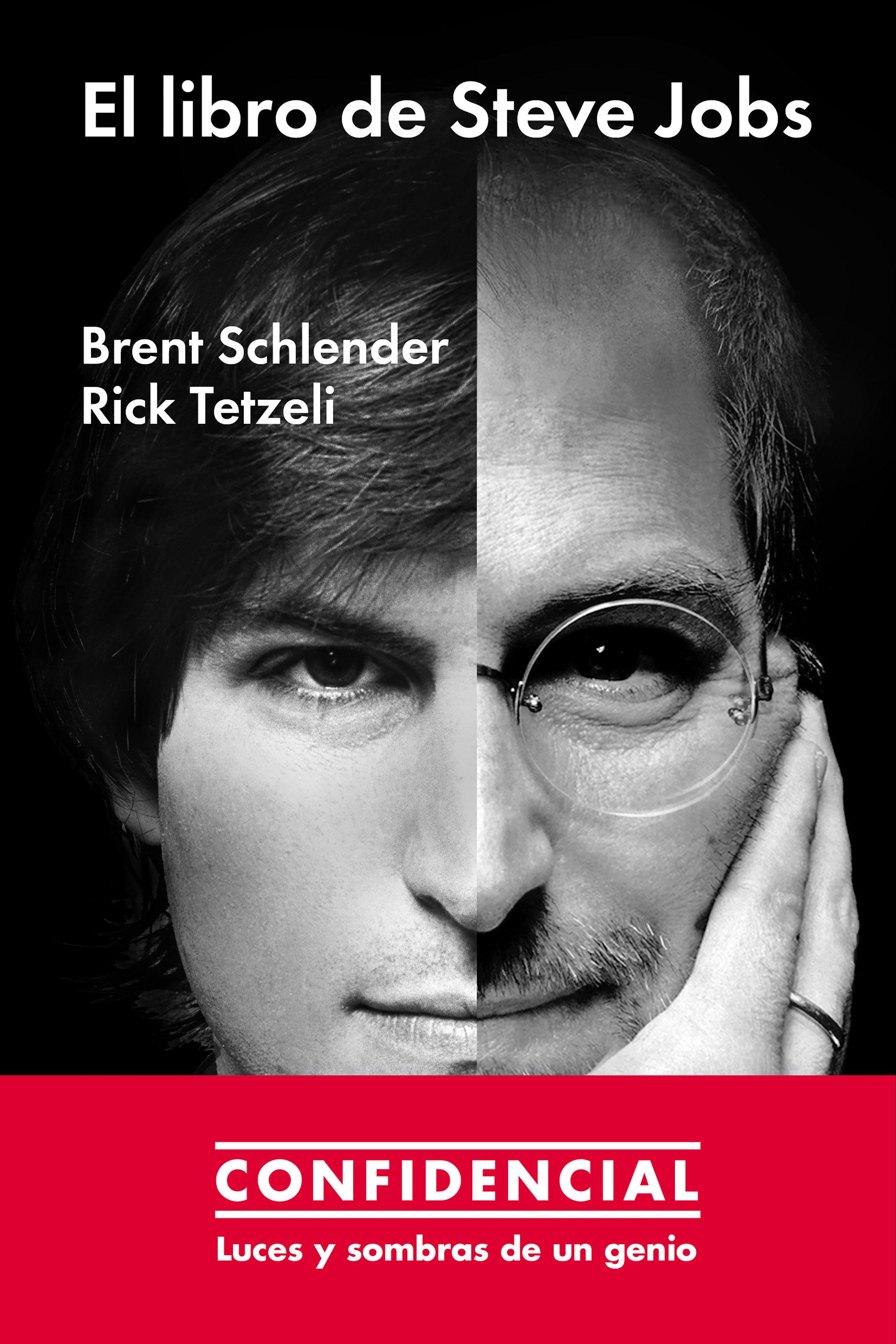 El libro de steve jobs ebook brent schlender rick tetzeli 9788416420575