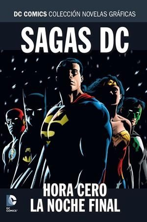 Coleccion Novelas Graficas - Especial Sagas Dc: Hora Cero / La Noche Final por Vv.aa.